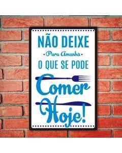 Placa Decorativa Havan - Comer Hoje