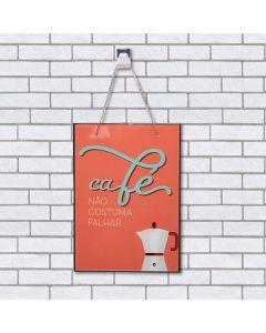 Quadro Vidro Cafe Não Costuma Falhar 20x28cm - Laranja