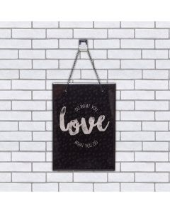 Quadro Vidro Do What You Love 20x28cm - Preto