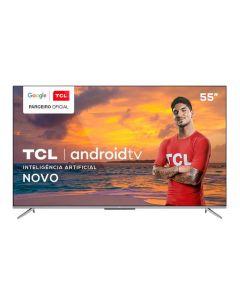 """Smart Tv Led 55"""" 4K Uhd Android Tcl - Bivolt"""