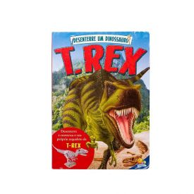 Livro Desenterre Um Dinossauro Todolivro - T-Rex