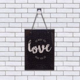 Quadro Vidro Do What You Love 20x28cm - Preto