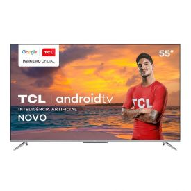 """Smart Tv Led 55"""" 4K Uhd Android P715 Tcl - Bivolt"""